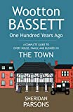 Wootton Bassett One Hundred Years Ago - The Town: 2