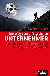 Stefan Merath: Der Weg zum erfolgreichen Unternehmer