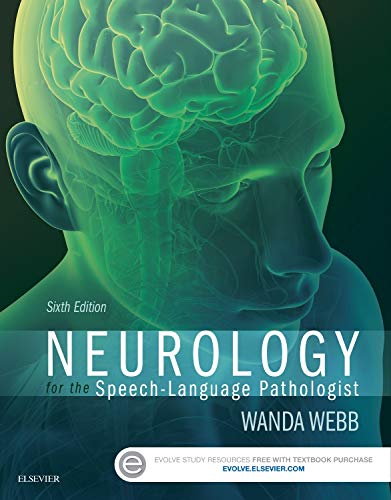 Neurology for the Speech-Language Pathologist, 6eの詳細を見る