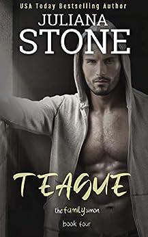 Teague (The Family Simon Book 4) by [Juliana Stone]