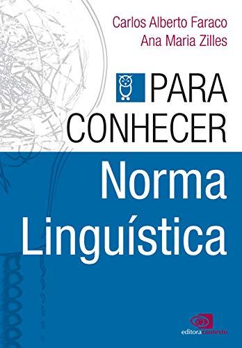 Para conhecer norma linguística