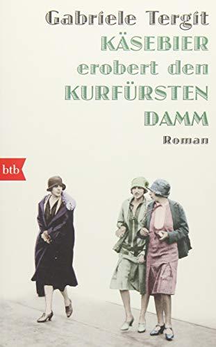Käsebier erobert den Kurfürstendamm: Roman