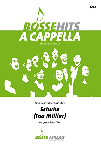 Schuhe für gemischten Chor. Chorpartitur. Bosse Hits a cappella
