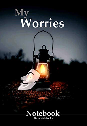 My Worries Notebook: A Notebook to Describe, Understand, and Reduce Your Worries (Guru Notebooks) (English Edition)