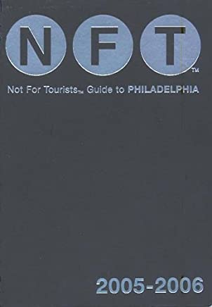 Not for Tourists GT Philadelph (Not for Tourists Guide to Philadelphia)