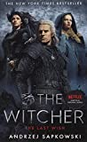 The Last Wish - Introducing the Witcher - Now a major Netflix show - Gollancz - 19/12/2019