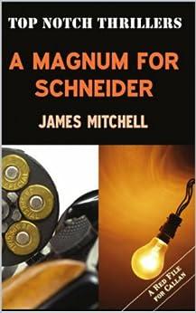 A Magnum for Schneider by [James Mitchell]