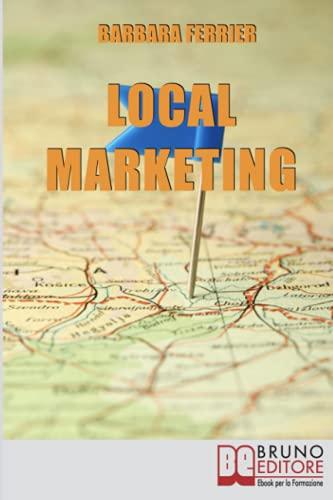 Local Marketing: Soluzioni a Basso Costo per Promuovere un'Attività Commerciale sul Tuo Territorio