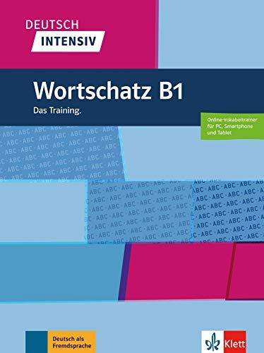 Deutsch intensiv: Wortschatz B1