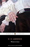 Women in Love (Penguin Classics) by D. H. Lawrence(2007-09-25)