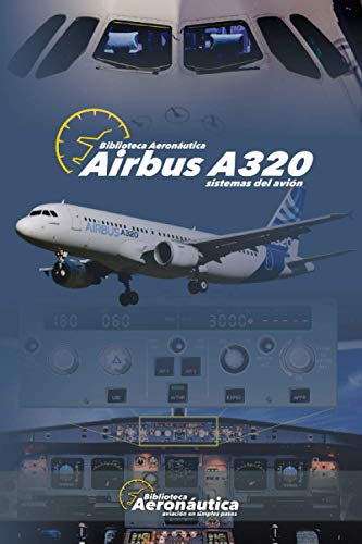 AIRBUS A320: Sistemas del Avión: 1
