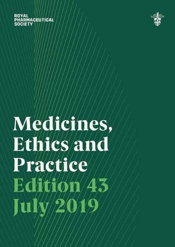 Medicines, Ethics and Practice July 2019