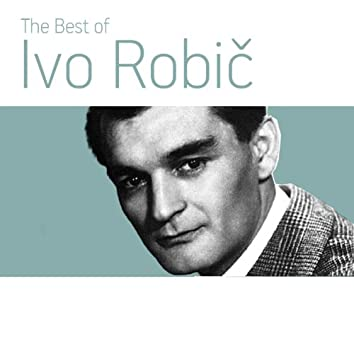The Best of Ivo Robic