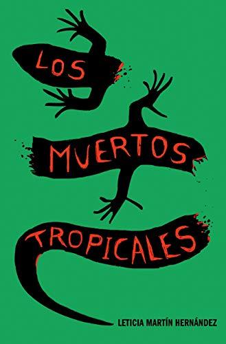 Los muertos tropicales
