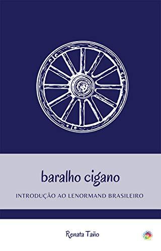 Baralho cigano: Introdução ao Lenormand brasileiro
