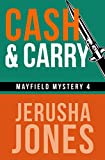 Cash & Carry (Mayfield Mystery Series)