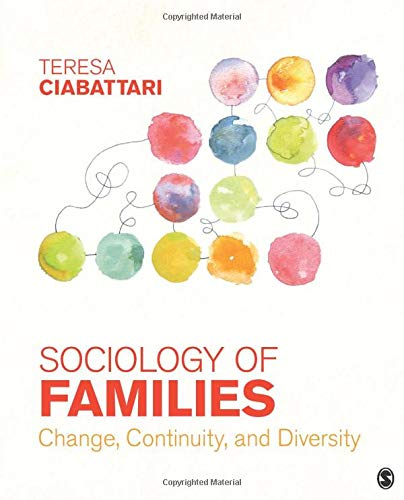 Sociology of Families: Change, Continuity, and Diversity