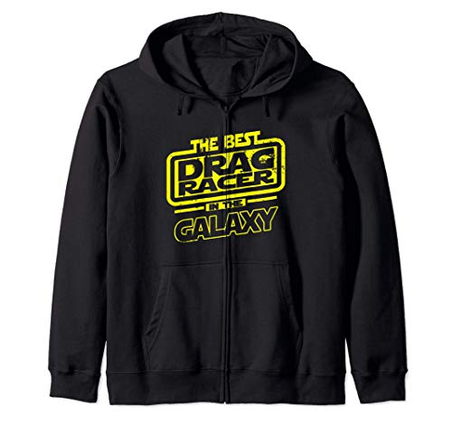 Drag Racer The Best In The Galaxy Gift Sweat à Capuche