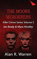 Moors Murders; Ian Brady & Myra Hindley