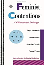 Feminist Contentions: A Philosophical Exchange (Thinking Gender)