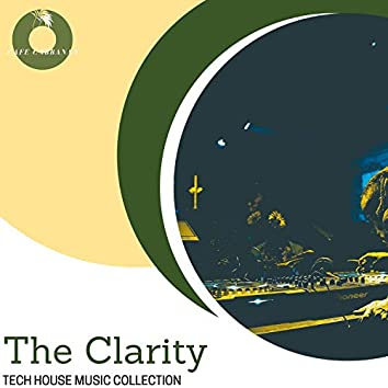 The Clarity - Tech House Music Collection