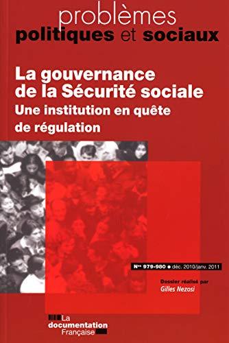 La gouvernance de la Sécurité sociale (N.979 Decembre 2010)