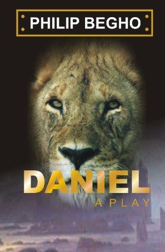 Daniel: A Play