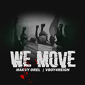 We Move (feat. Vboy4reign)