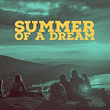 Summer Of A Dream