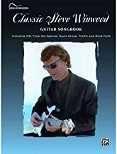 [(Steve Winwood - Classic (Guitar Tab))] [Author: Steve Winwood] published on (January, 2007)