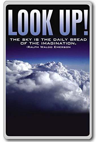 Kijk omhoog de hemel is de dagelijkse brood van de verbeelding - motiverende citaten koelkast magneet