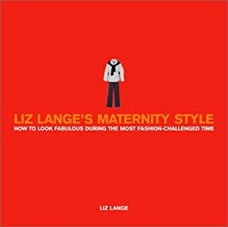 83775f138b79a Liz Lange's Maternity Style: How to Look Fabulous During the Most  Fashion-Challenged Time