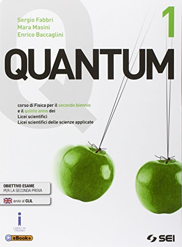 Quantum. Per i Licei scientifici. Con e-book. Con espansione online (Vol. 1)