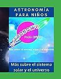 Astronomía para niños - Sistema solar - Universo y más sobre astronomía: Conocimientos sobre el espacio y la galaxia - Conocimientos generales - Mejora de estudios para niños de 5 a 13 años