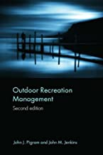 Outdoor Recreation Management (Routledge Advances in Tourism Book 5)