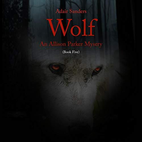 Wolf: An Allison Parker Mystery audiobook cover art