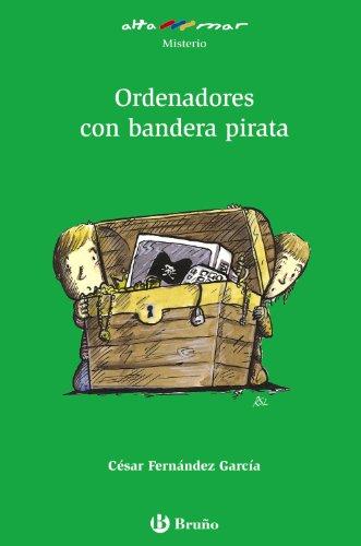 Ordenadores con bandera pirata (Castellano - A Partir De 10 Años - Altamar)