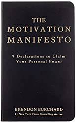 the ripening, notes, quotes, The Motivation Manifesto, Brendon Burchard