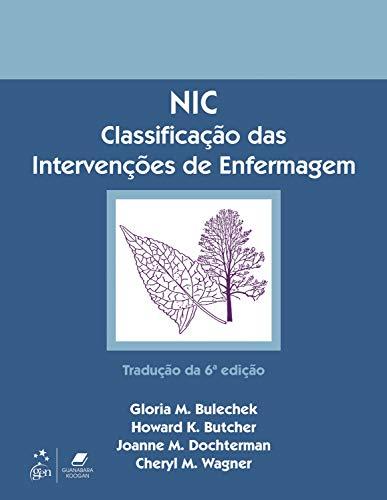 NIC - Classificação das Intervenções de Enfermagem
