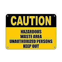 注意有害廃棄物エリア許可されていない人は立ち入り禁止 金属板ブリキ看板警告サイン注意サイン表示パネル情報サイン金属安全サイン
