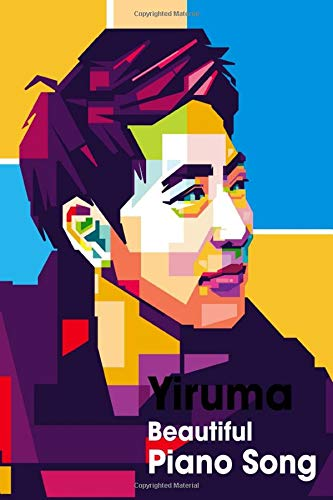 Yiruma Beautiful Piano Song: Beautiful Song , Piano Sheet , Beginning , Aldut, Kid, Piano Book
