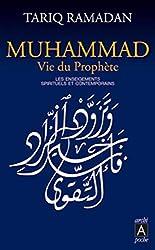 livre Muhammad vie du prophète : Les enseignements spirituels et contemporains