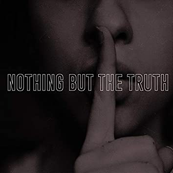 Nothing But The Truth (Radio Edit)