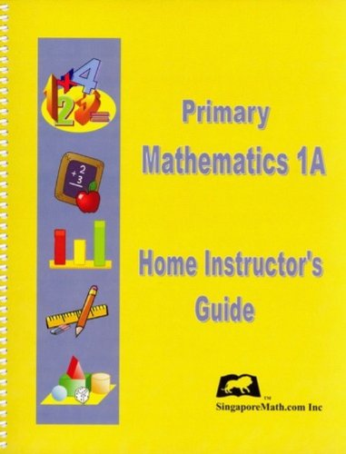 Primary Mathematics, Level 1A: Home Instructor's Guide