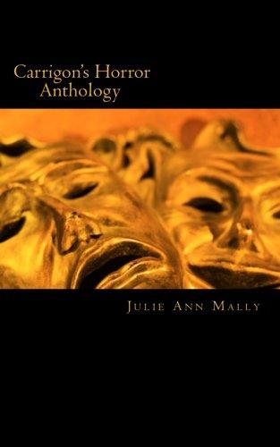 Book: Carrigon's Horror Anthology by Julie Ann Mally