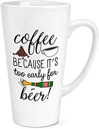 SanJIUCOM Café Porque es Demasiado temprano para la Cerveza Taza de café con Leche Grande de 17 oz