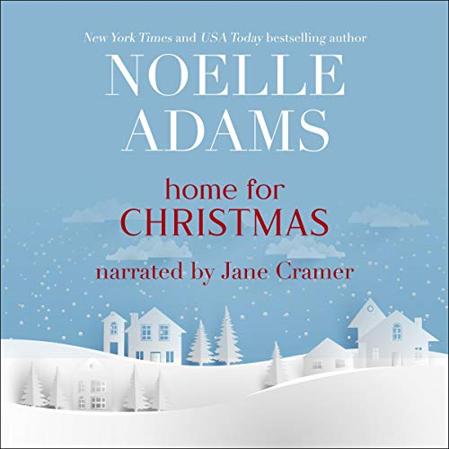 Home for Christmas Audiobook By Noelle Adams cover art
