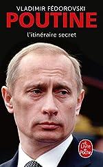 Poutine, l'itinéraire secret de Vladimir Fédorovski