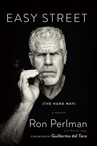 Easy Street (the Hard Way): A Memoir (English Edition)