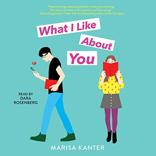 What I Like About You Audiobook By Marisa Kanter cover art